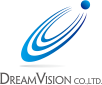 DREAM VISION CO.,LTD.